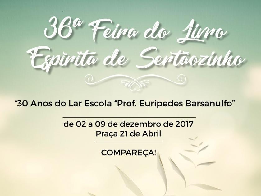 """Feira do Livro Espírita de Sertãozinho homenageará o Lar Escola """"Prof. Eurípedes Barsanulfo"""""""